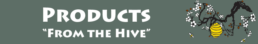 Products from the Hive